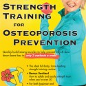 NEW! Free Mini-Workout Log for Your Safe Strength Training for Osteoporosis Prevention DVD!